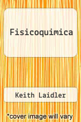 Cover of Fisicoquimica  (ISBN 978-9682613098)