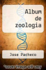 cover of Album de zoologia