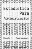 cover of Estadistica Para Administracion (2nd edition)