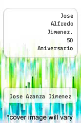 Cover of Jose Alfredo Jimenez. 50 Aniversario  (ISBN 978-9685414074)