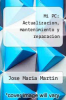 cover of Mi PC: Actualizacion, mantenimiento y reparacion (3rd edition)