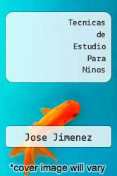 Cover of Tecnicas de Estudio Para Ninos EDITIONDESC (ISBN 978-9706514707)