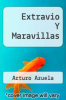 cover of Extravio Y Maravillas