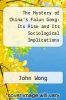 cover of The Mystery of China`s Falun Gong: Its Rise and Its Sociological Implications