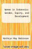 cover of Women in Indonesia: Gender, Equity, and Development