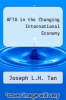cover of AFTA in the Changing International Economy