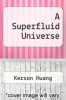 cover of A Superfluid Universe