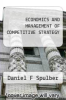 cover of ECONOMICS AND MANAGEMENT OF COMPETITIVE STRATEGY