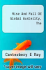 cover of Rise And Fall Of Global Austerity, The