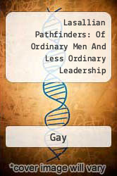 Lasallian Pathfinders: Of Ordinary Men And Less Ordinary Leadership A digital copy of  Lasallian Pathfinders: Of Ordinary Men And Less Ordinary Leadership  by Gay. Download is immediately available upon purchase!