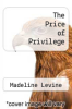 cover of The Price of Privilege