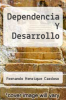 cover of Dependencia Y Desarrollo