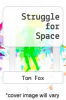 cover of Struggle for Space